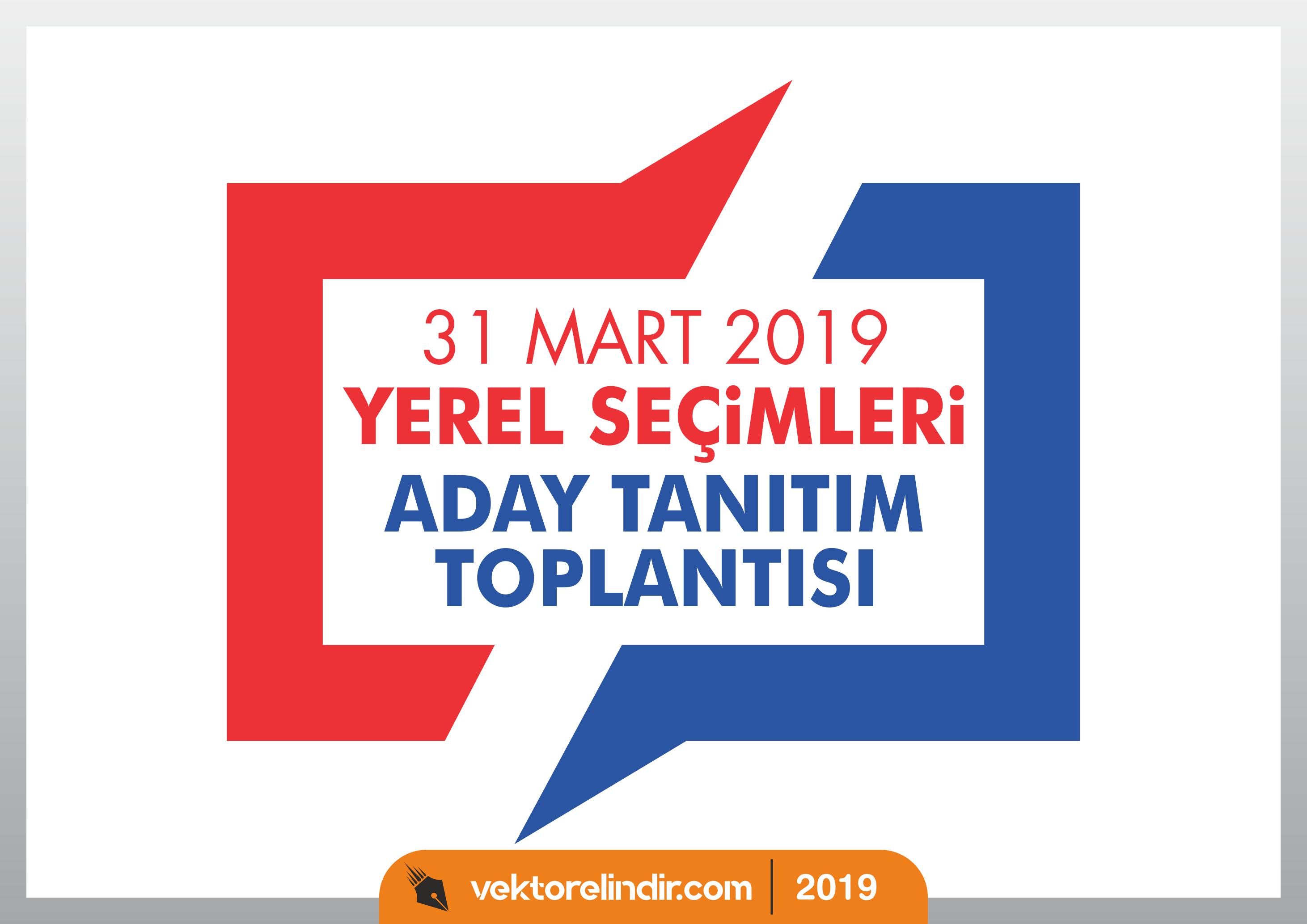 31 Mart 2019 Yerel Seçimleri Aday Tanıtım Toplantısı Vektör